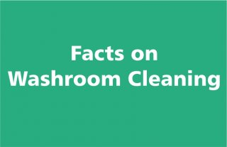 Facts on Washroom Cleaning